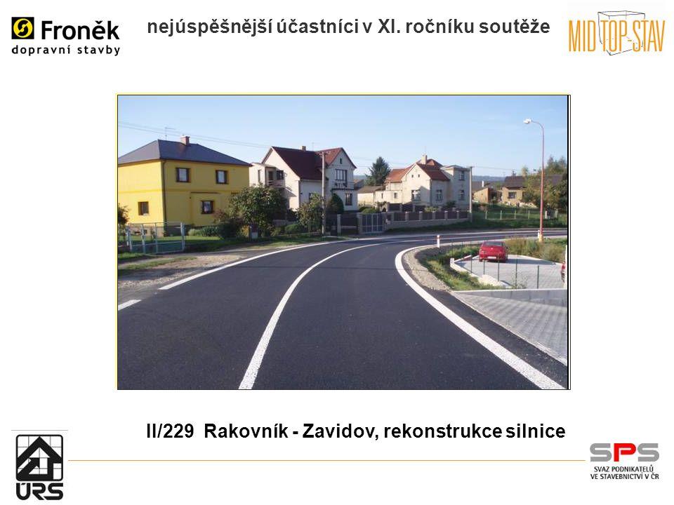 nejúspěšnější účastníci v XI. ročníku soutěže II/229 Rakovník - Zavidov, rekonstrukce silnice