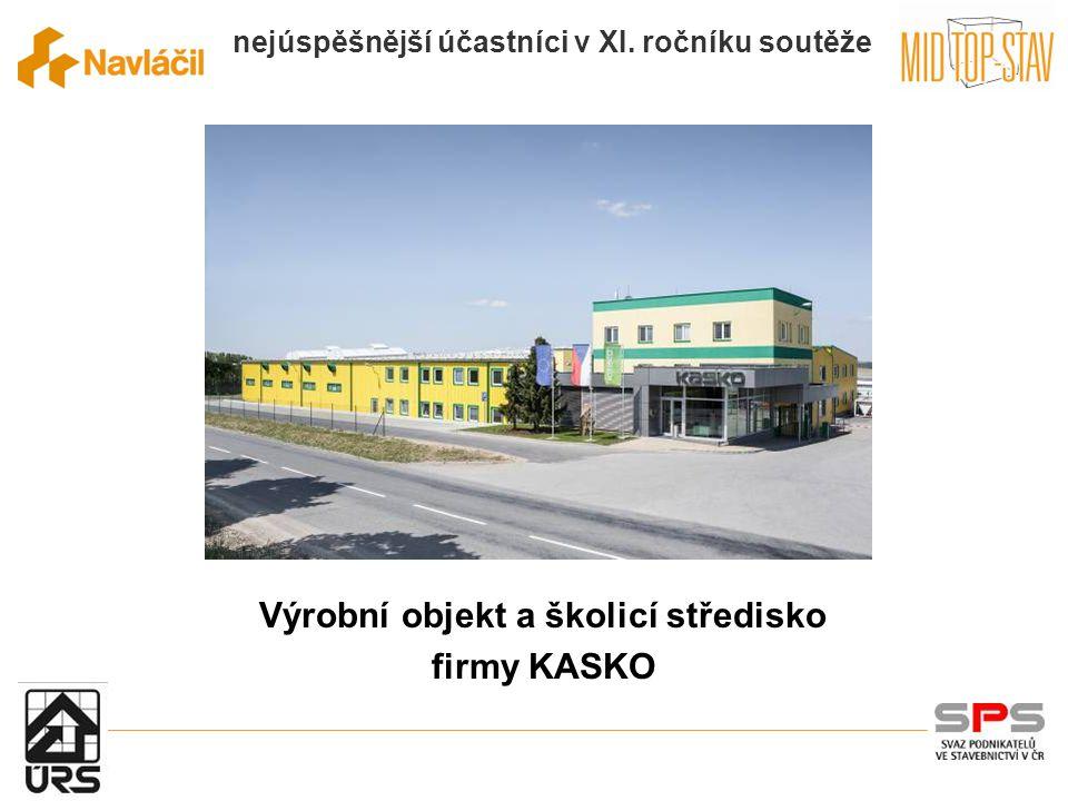 Výrobní objekt a školicí středisko firmy KASKO