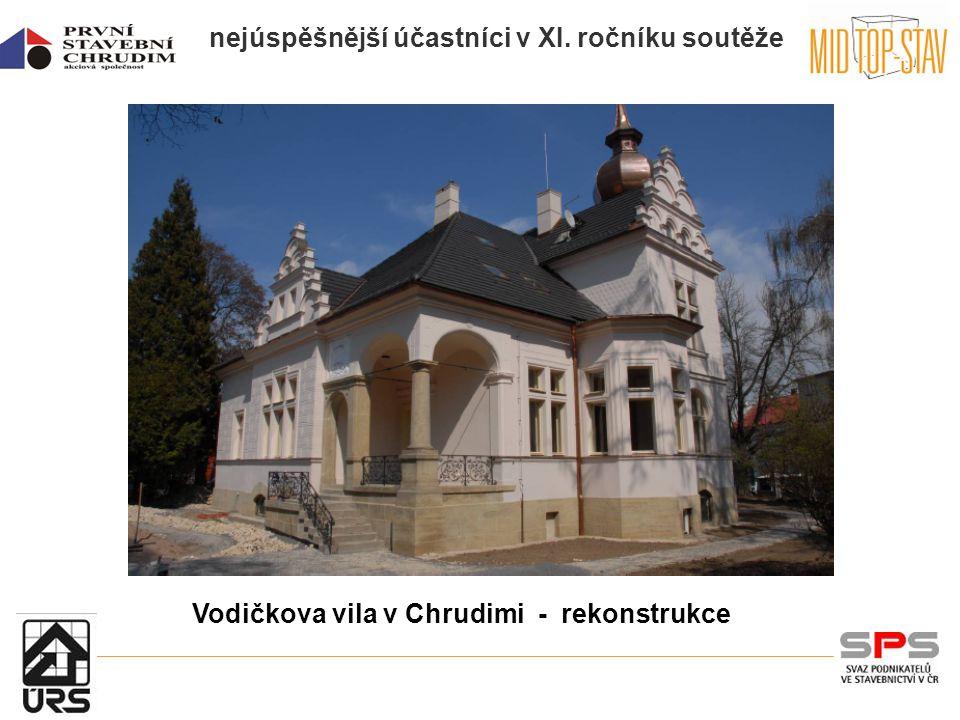 nejúspěšnější účastníci v XI. ročníku soutěže Vodičkova vila v Chrudimi - rekonstrukce