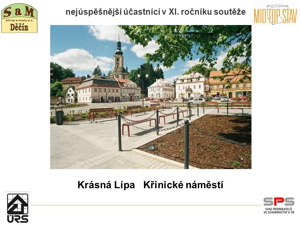nejúspěšnější účastníci v XI. ročníku soutěže Krásná Lípa Křinické náměstí