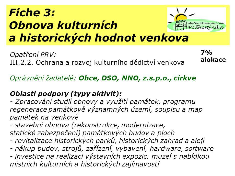 Fiche 3: Obnova kulturních a historických hodnot venkova Opatření PRV: III.2.2.