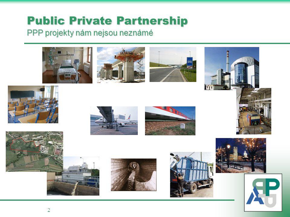 2 Public Private Partnership PPP projekty nám nejsou neznámé