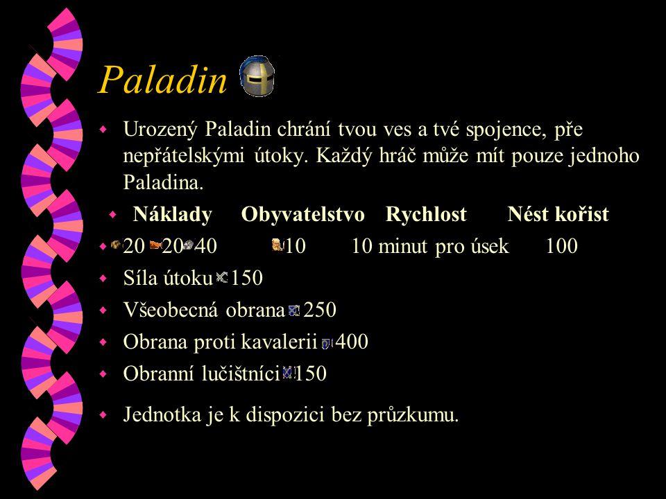 Paladin w Urozený Paladin chrání tvou ves a tvé spojence, pře nepřátelskými útoky.