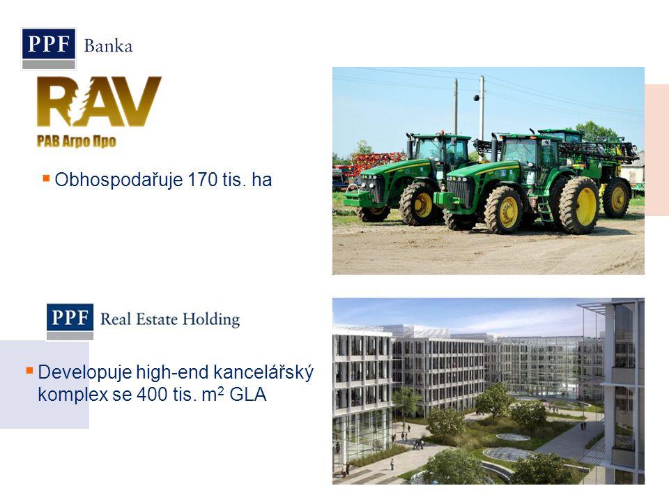 9  Obhospodařuje 170 tis. ha  Developuje high-end kancelářský komplex se 400 tis. m 2 GLA