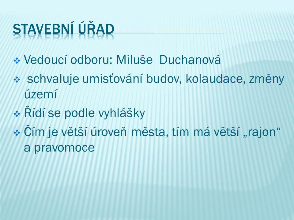  Vedoucí odboru : Bc.Eliška Pavinská  1.