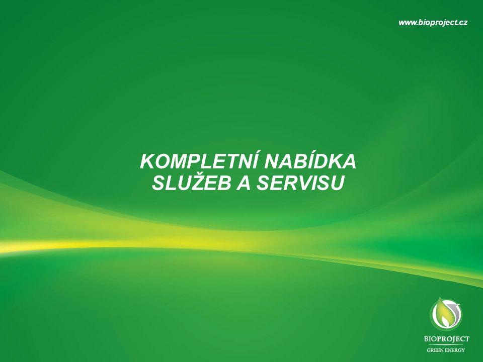 KOMPLETNÍ NABÍDKA SLUŽEB A SERVISU www.bioproject.cz