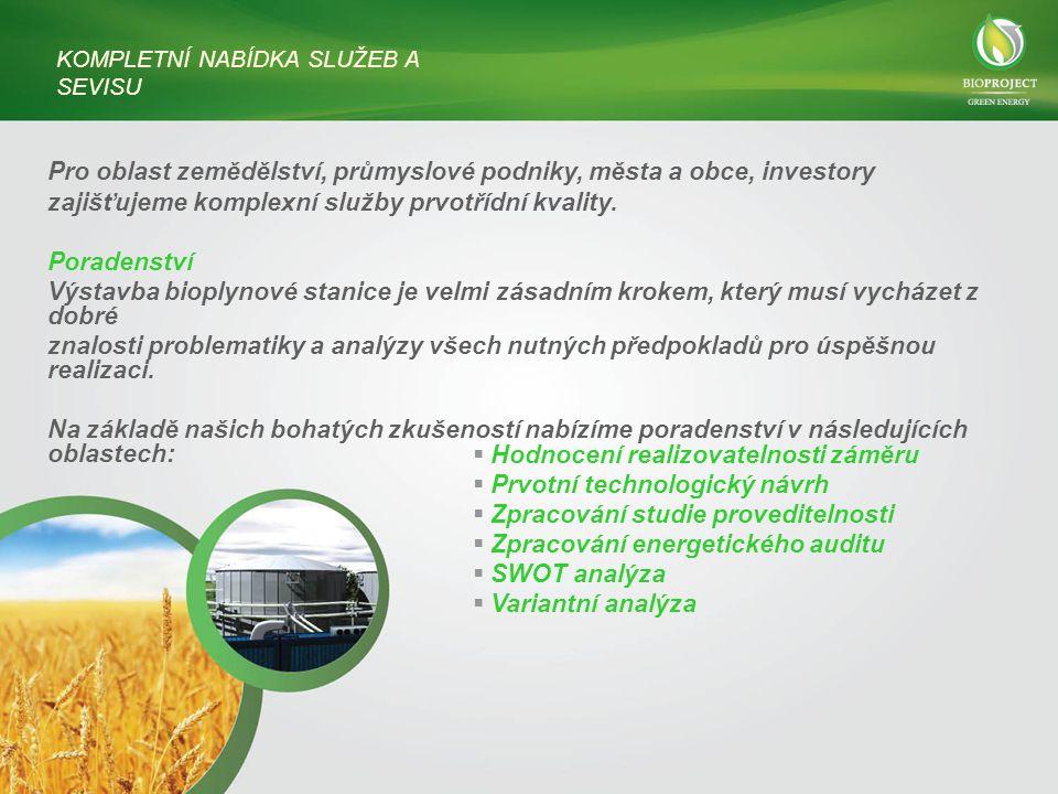 Pro oblast zemědělství, průmyslové podniky, města a obce, investory zajišťujeme komplexní služby prvotřídní kvality.