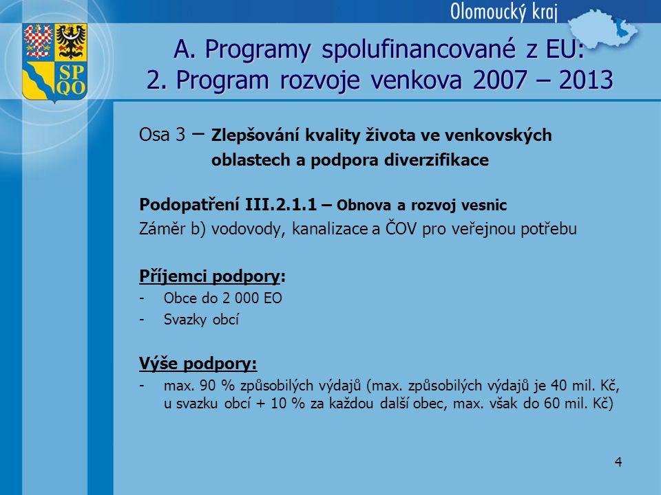 4 A. Programy spolufinancované z EU: 2.