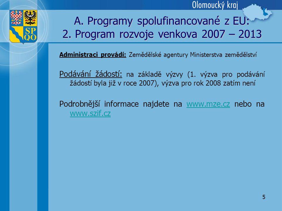5 A. Programy spolufinancované z EU: 2.