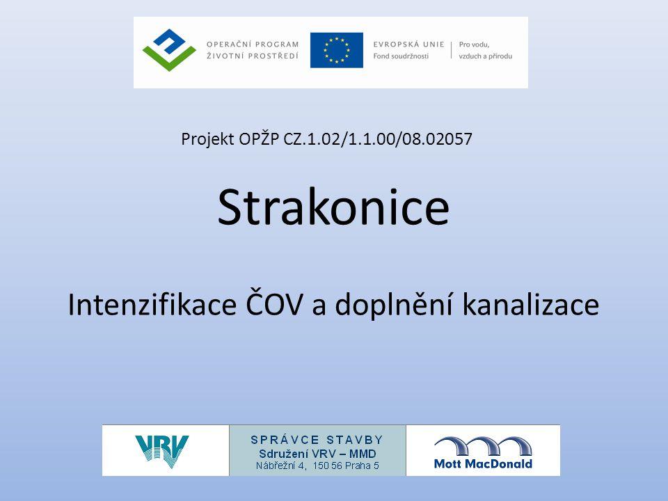 Strakonice Intenzifikace ČOV a doplnění kanalizace Projekt OPŽP CZ.1.02/1.1.00/08.02057