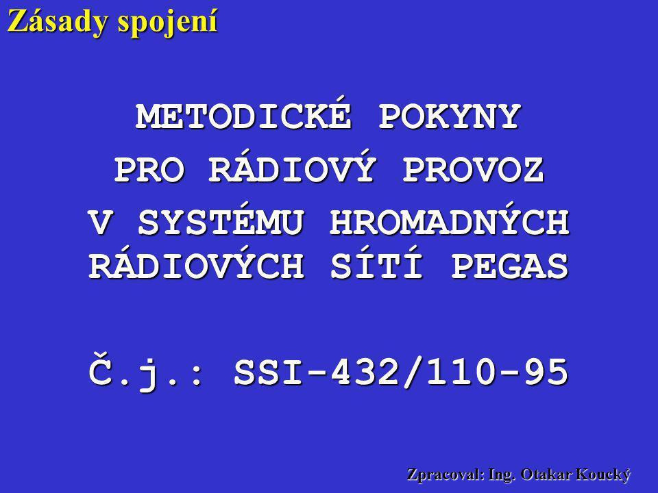 Zpracoval: Ing. Otakar Koucký Zákon 127 /2005 Sb.. o telekomunikacích (8) Veřejnou telekomunikační službou se rozumí telekomunikační služba, z jejíhož