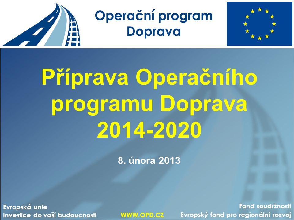 Příprava Operačního programu Doprava 2014-2020 8.