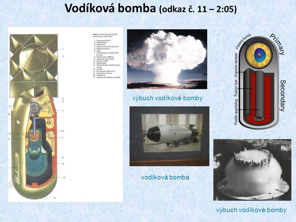 Vodíková bomba (odkaz č. 11 – 2:05) výbuch vodíkové bomby vodíková bomba výbuch vodíkové bomby
