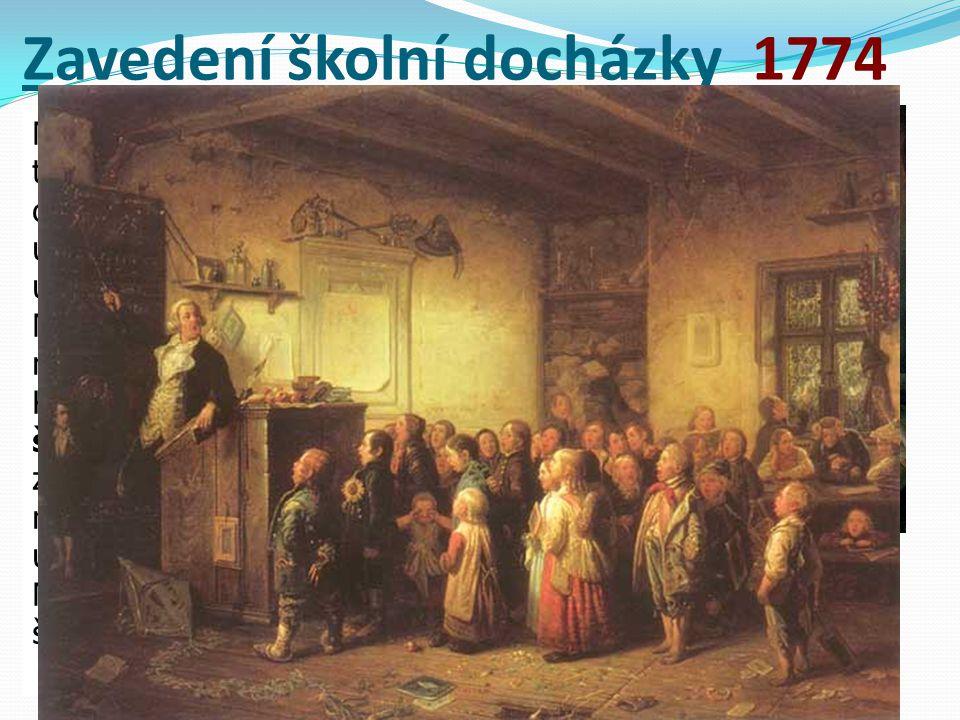 Zavedení školní docházky 1774 Marie Terezie si uvědomila, že po třicetileté válce velmi upadlo vzdělání obyvatel. Na vsích běžně působili jako učitelé