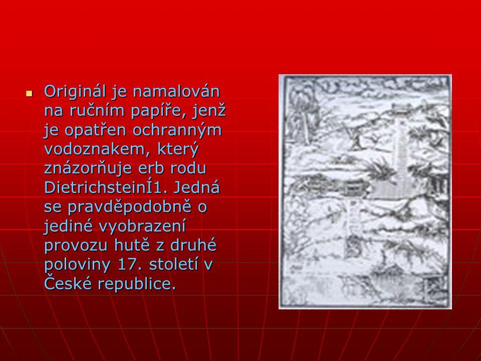 OOOOriginál je namalován na ručním papíře, jenž je opatřen ochranným vodoznakem, který znázorňuje erb rodu DietrichsteinÍ1. Jedná se pravděpodobně