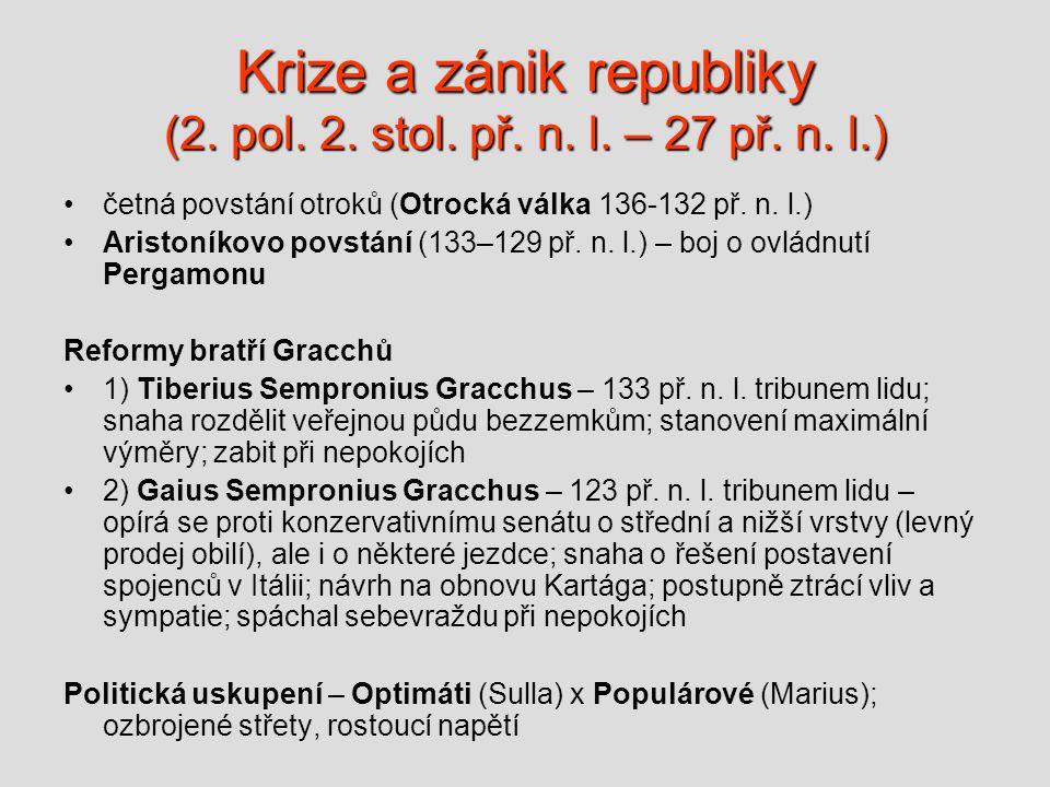 Krize a zánik republiky (2.pol. 2. stol. př. n. l.