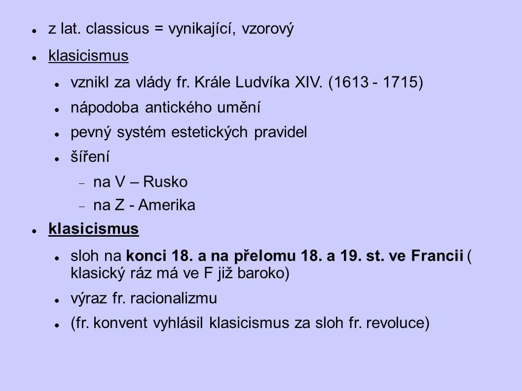 KLASICISMUS U NÁS koncem 18.st.