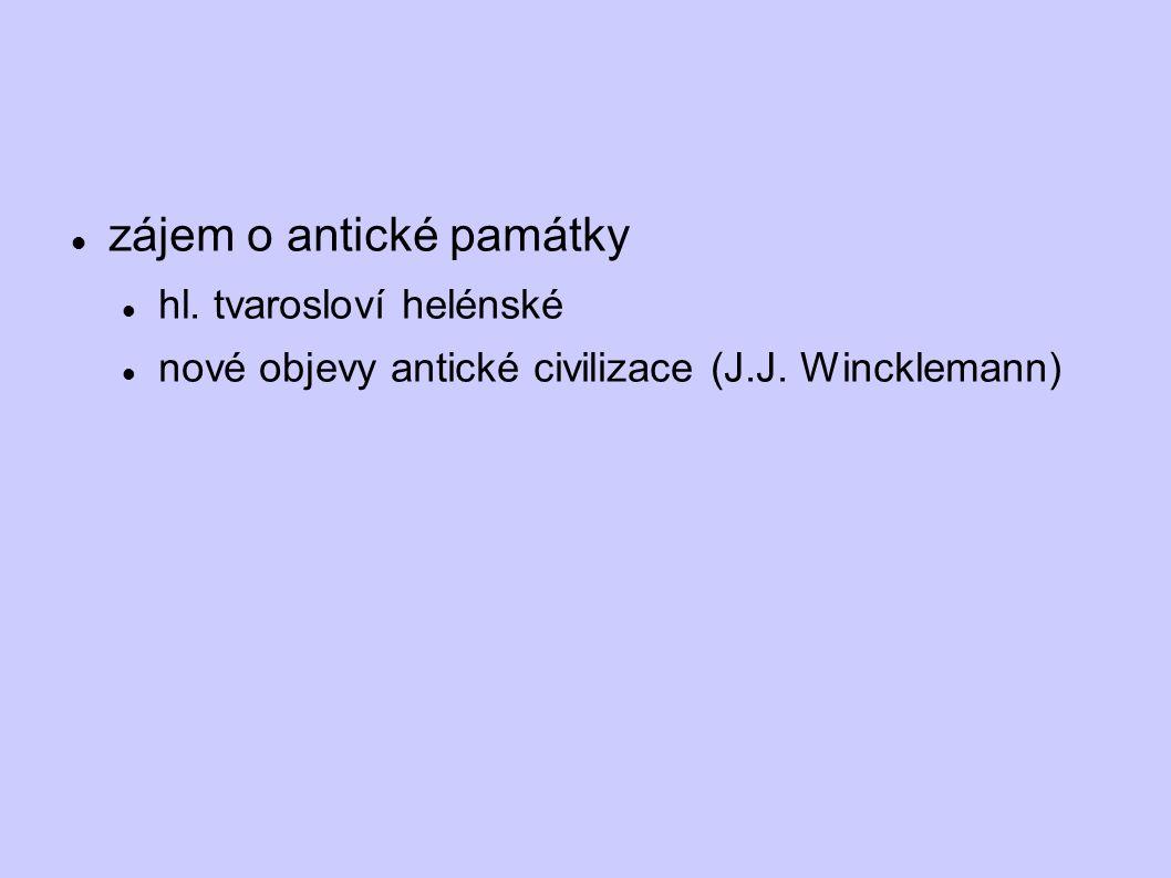 Základní rysy klasicismu  navazuje na antiku (hl.