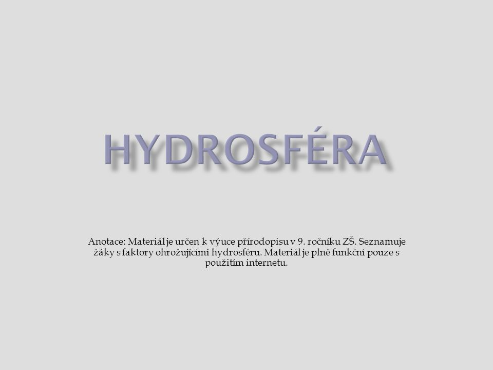  skupenství  koloběh vody  patogenní  eutrofizace