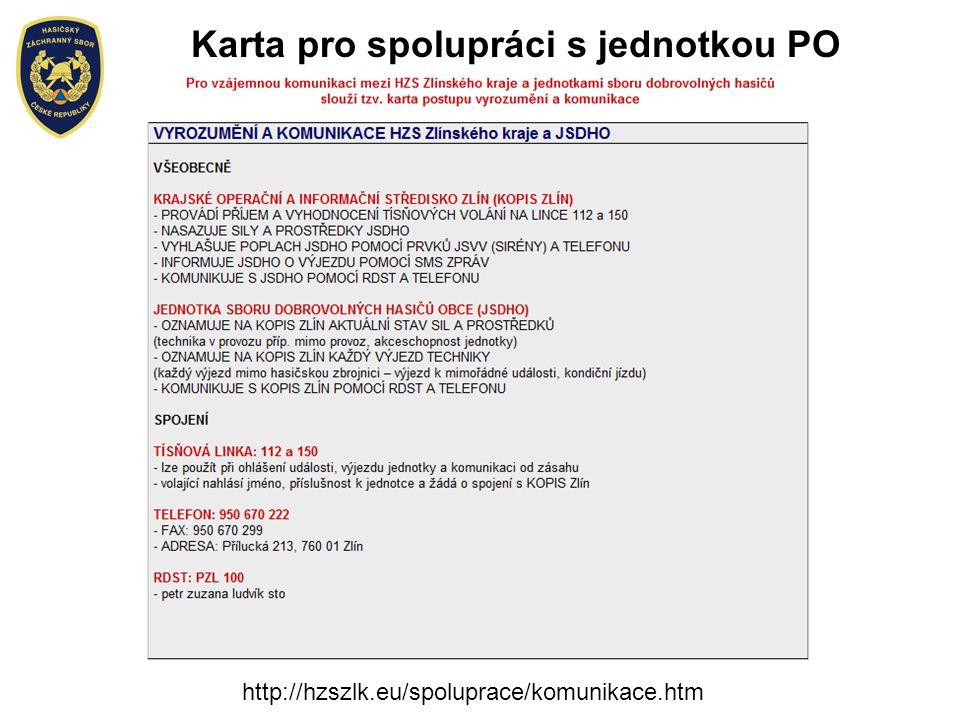 http://hzszlk.eu/spoluprace/komunikace.htm Karta pro spolupráci s jednotkou PO