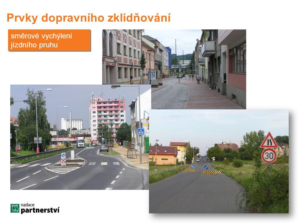 Prvky dopravního zklidňování směrové vychýlení jízdního pruhu