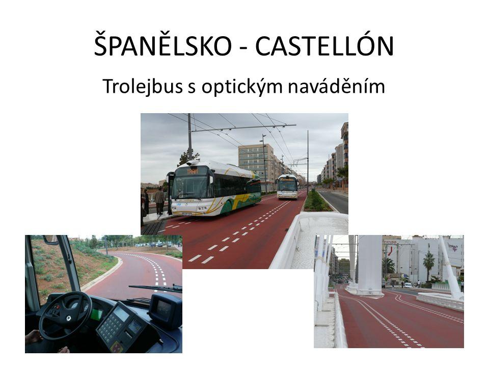 ŠPANĚLSKO - CASTELLÓN Trolejbus s optickým naváděním