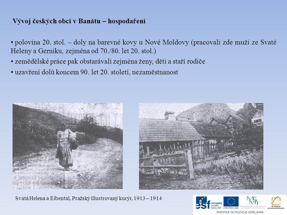 Vývoj českých obcí v Banátu – hospodaření • polovina 20.