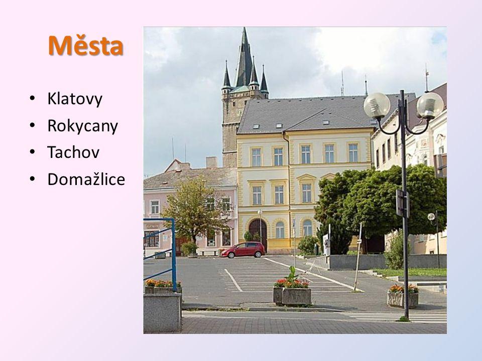 Města • Klatovy • Rokycany • Tachov • Domažlice
