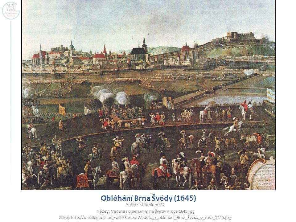 Obléhání Brna Švédy (1645) Autor: Millenium187 Název: Veduta z obléhání Brna Švédy v roce 1645.jpg Zdroj: http://cs.wikipedia.org/wiki/Soubor:Veduta_z