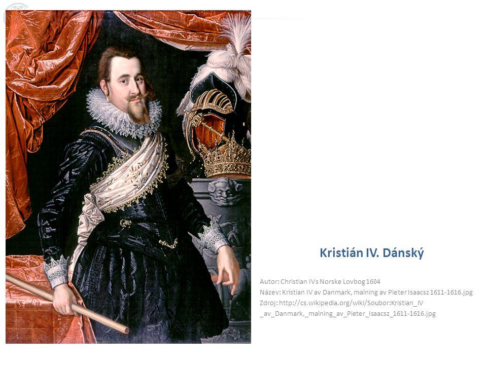 Kristián IV. Dánský Autor: Christian IVs Norske Lovbog 1604 Název: Kristian IV av Danmark, malning av Pieter Isaacsz 1611-1616.jpg Zdroj: http://cs.wi