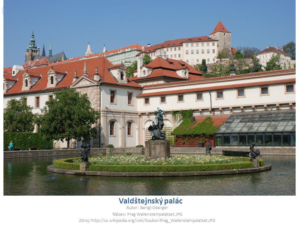 Valdštejnský palác Autor: Bengt Oberger Název: Prag Wallensteinpalatset.JPG Zdroj: http://cs.wikipedia.org/wiki/Soubor:Prag_Wallensteinpalatset.JPG