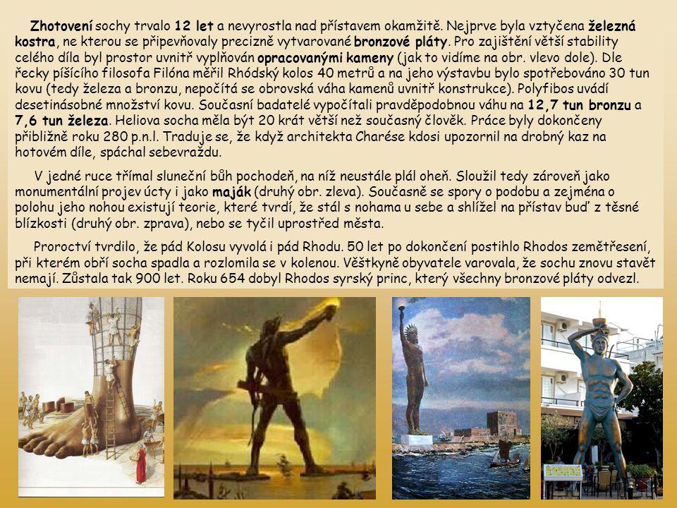 Zhotovení sochy trvalo 12 let a nevyrostla nad přístavem okamžitě. Nejprve byla vztyčena železná kostra, ne kterou se připevňovaly precizně vytvarovan