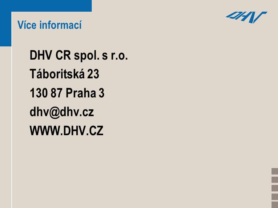 Více informací DHV CR spol. s r.o. Táboritská 23 130 87 Praha 3 dhv@dhv.cz WWW.DHV.CZ