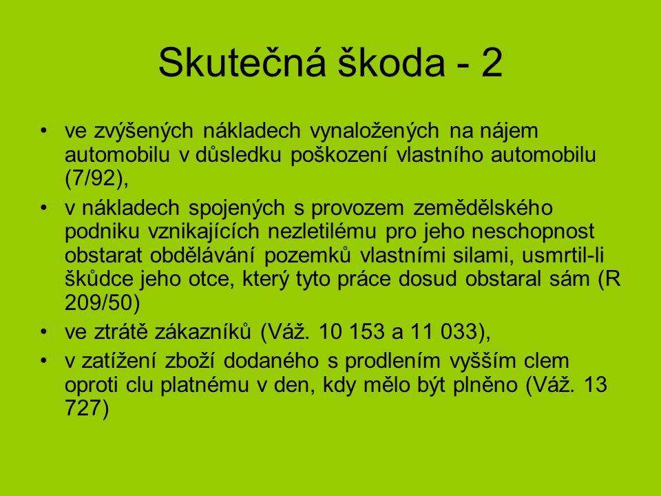 § 9 Škoda ze snížení přírůstu lesního porostu Z = hodnota ročního přírůstu podle skupin dřevin uvedena v příloze č.