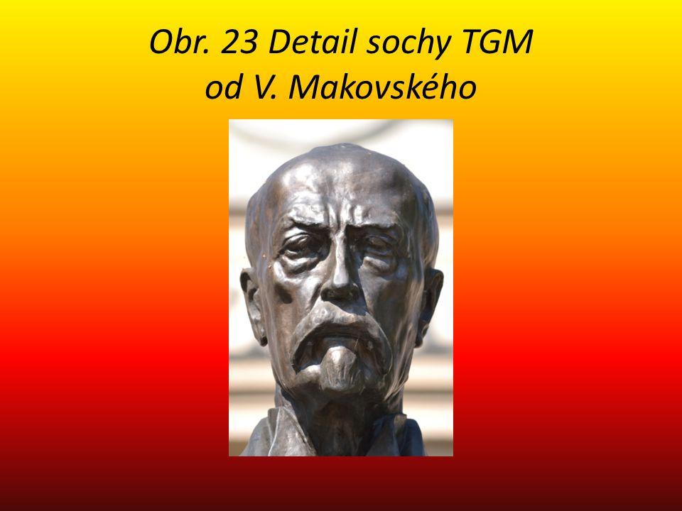 Obr. 23 Detail sochy TGM od V. Makovského