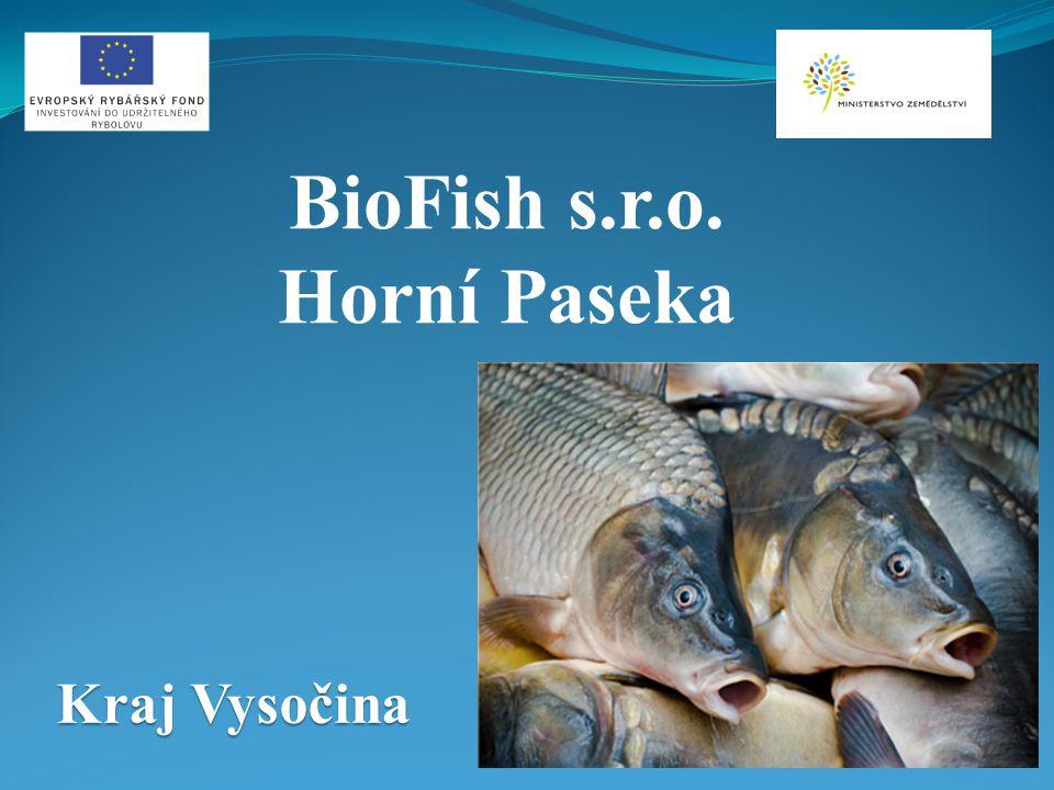 Kraj Vysočina BioFish s.r.o. Horní Paseka