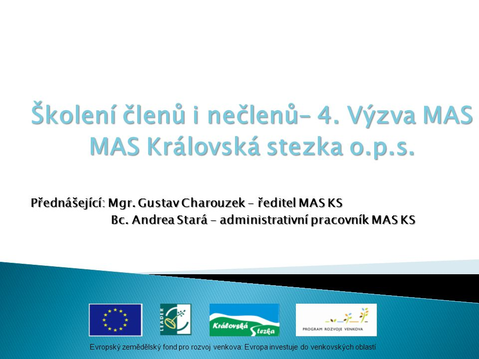 Školení členů i nečlenů– 4.Výzva MAS MAS Královská stezka o.p.s.