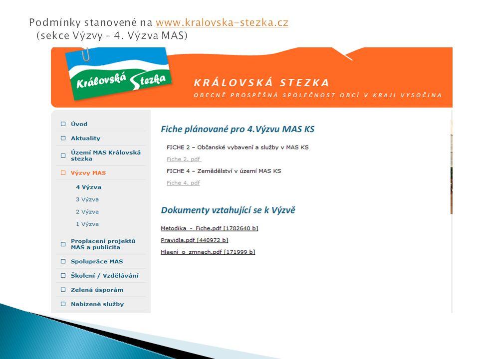  Fiche – podporované aktivity, na které mohou žadatelé žádat o dotaci  Vždy ve výzvě jsou vyvěšeny na www - Fiche podporované v daném kole  www.szif.cz