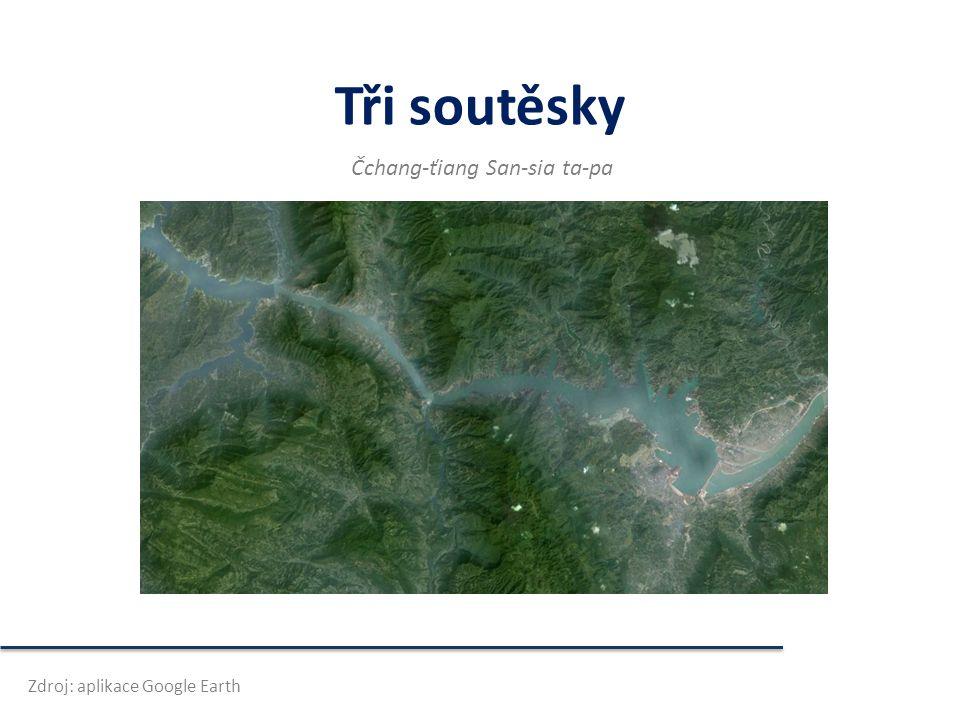 Tři soutěsky Čchang-ťiang San-sia ta-pa Zdroj: aplikace Google Earth
