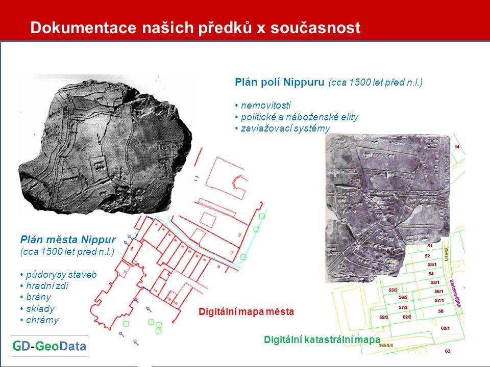Dokumentace našich předků x současnost Plán města Nippur (cca 1500 let před n.l.) • půdorysy staveb • hradní zdi • brány • sklady • chrámy Plán polí N