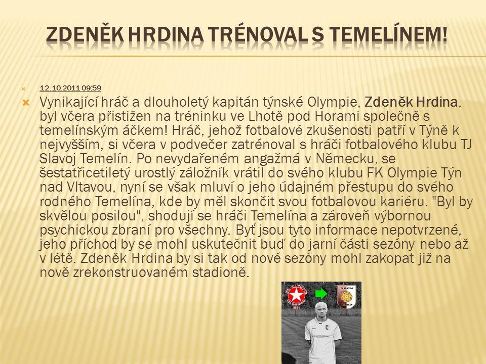  12.10.2011 09:59  Vynikající hráč a dlouholetý kapitán týnské Olympie, Zdeněk Hrdina, byl včera přistižen na tréninku ve Lhotě pod Horami společně