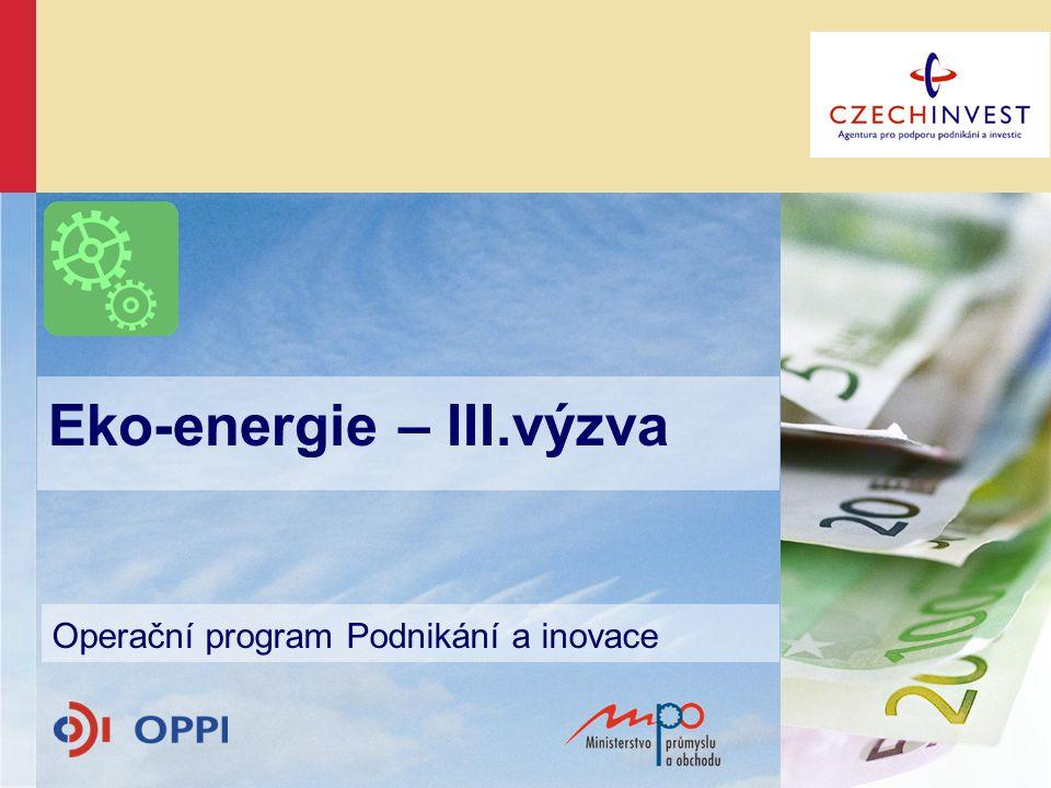 Eko-energie – III.výzva Operační program Podnikání a inovace