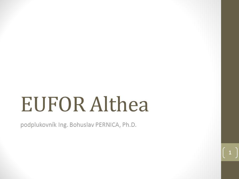 EUFOR Althea podplukovník Ing. Bohuslav PERNICA, Ph.D. 1