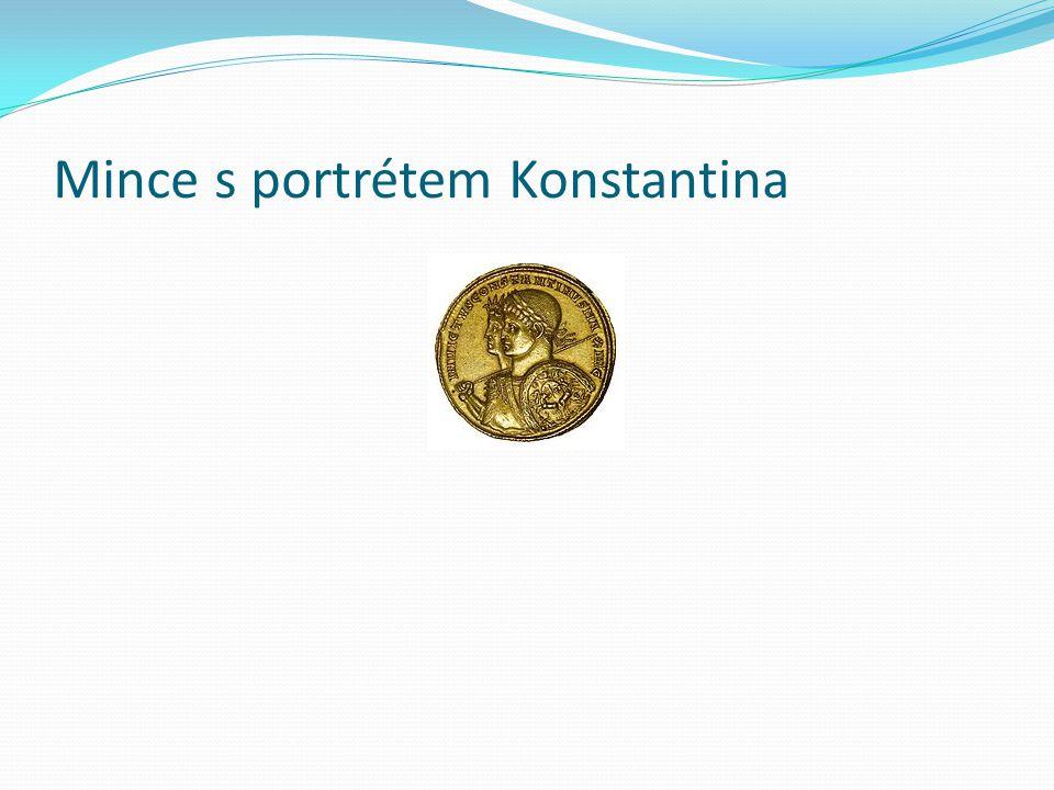 Mince s portrétem Konstantina