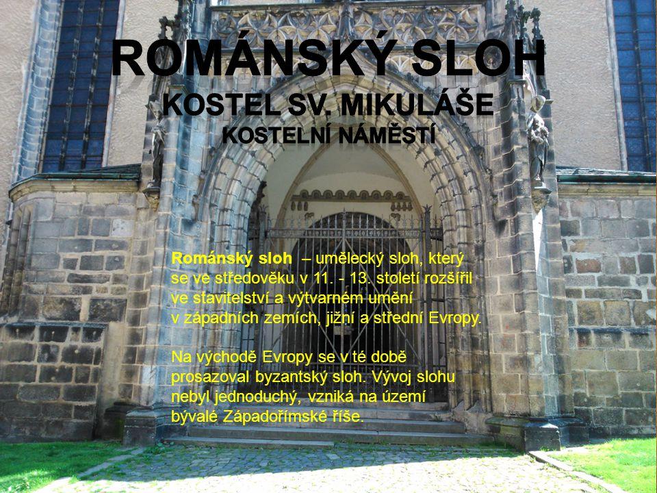 Románský sloh – umělecký sloh, který se ve středověku v 11. - 13. století rozšířil ve stavitelství a výtvarném umění v západních zemích, jižní a střed