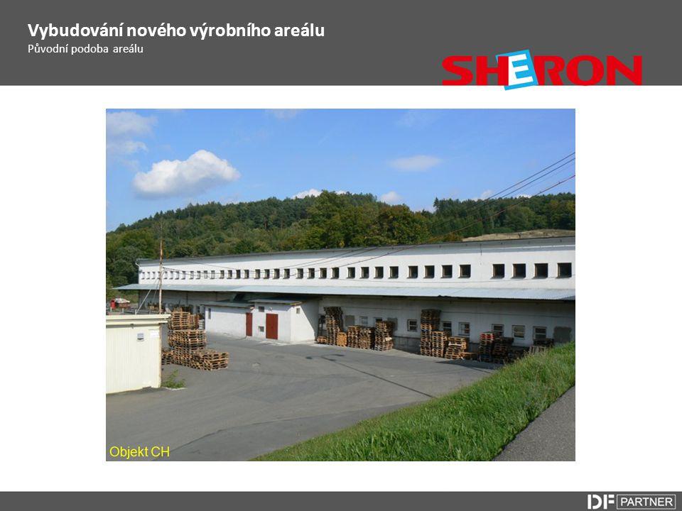 Původní podoba areálu Vybudování nového výrobního areálu