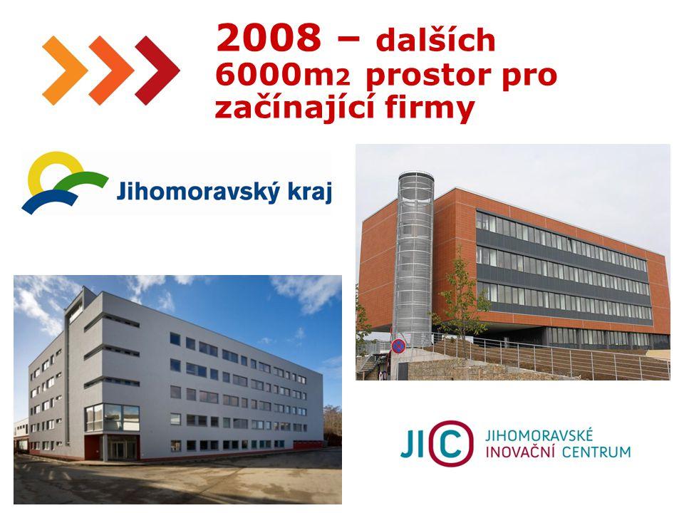 15 2008 – dalších 6000m 2 prostor pro začínající firmy