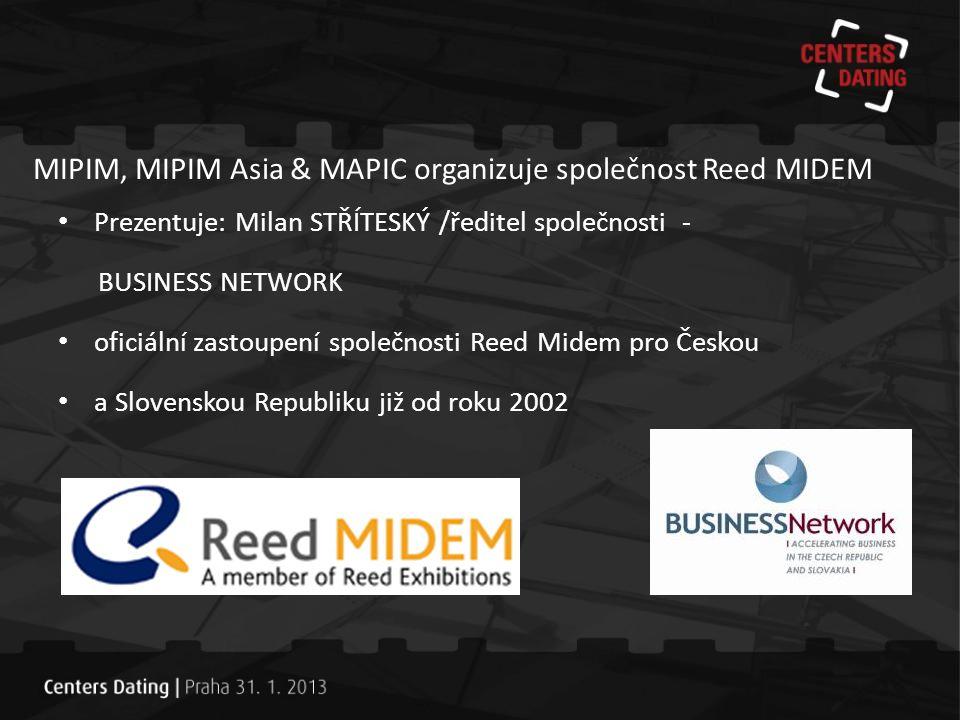 MIPIM: veletrh realitních a investičních příležitostí Cannes Francie 12.-15. března 25.ročník