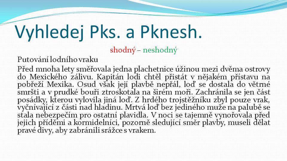 Vyhledej Pks.a Pknesh.