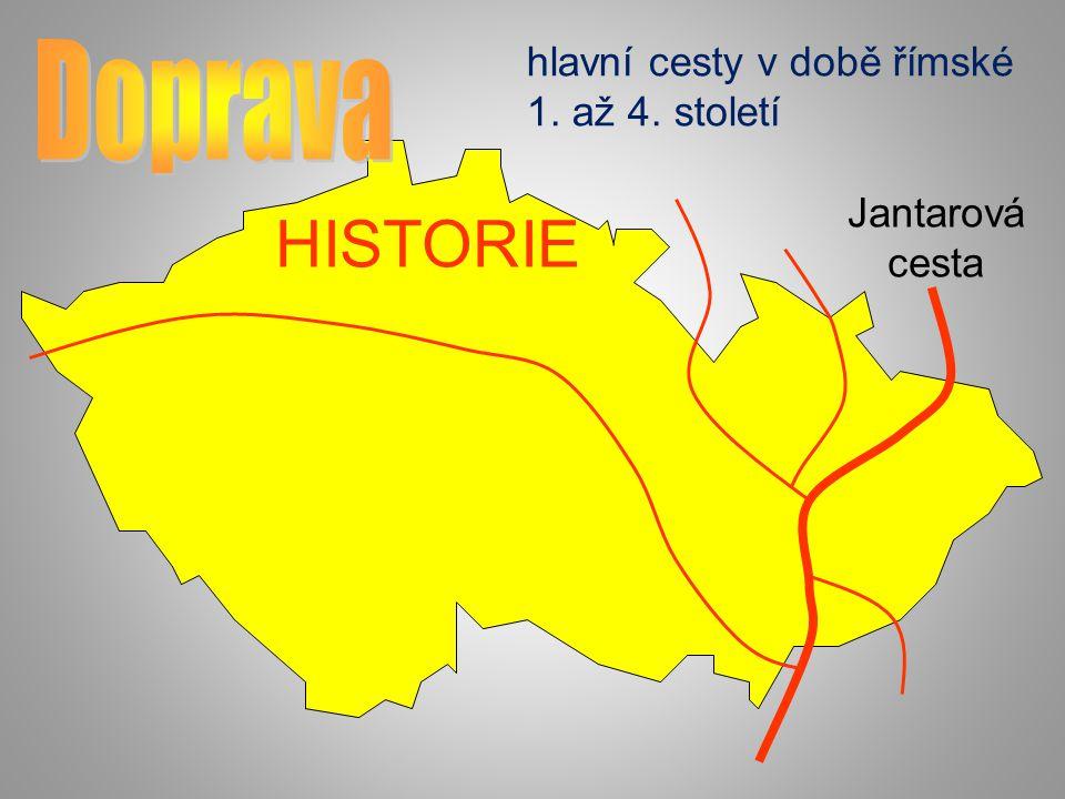 hlavní cesty v době římské 1. až 4. století Jantarová cesta HISTORIE
